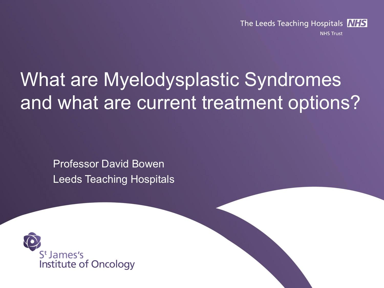 What are Myelodysplastic Syndromes and what are their current treatment options