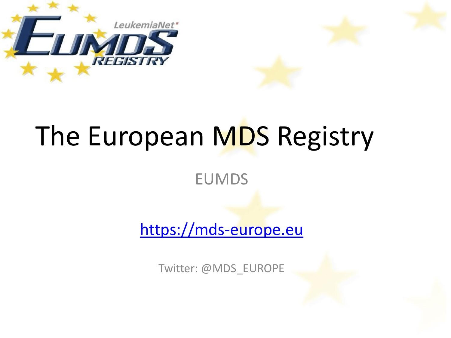 The MDS European Registry Trial